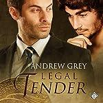 Legal Tender: Art Stories, Book 4 | Andrew Grey