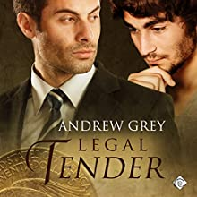 Legal Tender: Art Stories, Book 4 | Livre audio Auteur(s) : Andrew Grey Narrateur(s) : John Solo