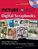 Picture Yourself Creating Digital Scrapbooks