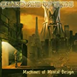 Machines Of Mental Design by Guardians Of Time (2004-09-06)