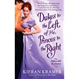 Dukes to the Left of Me, Princes to the Rightby Kieran Kramer