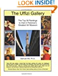 The Uffizi Gallery: The Top 30 Painti...