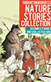 img - for Thornton Burgess Nature Stories Collection book / textbook / text book