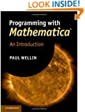 Programming with Mathematica®: An Introduction
