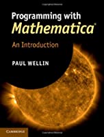 Programming with Mathematica: An Introduction, 4th Edition ebook download