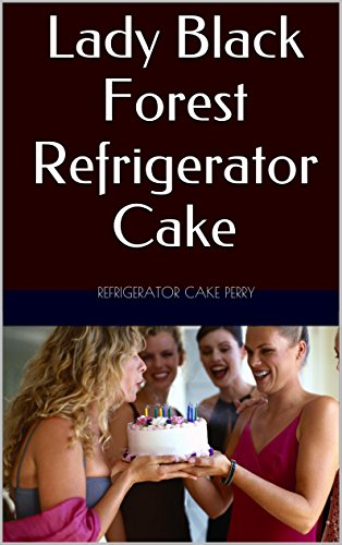 Lady Black Forest Refrigerator Cake