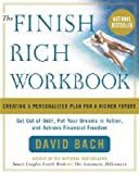 img - for The Finish Rich Workbook: Creating a Personalized Plan for a Richer Future   [WORKBK-FINISH RICH] [Paperback] book / textbook / text book