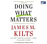 img - for Doing What Matters: How to Get Results That Make a Difference-The Revolutionary Old-Fashioned Approach book / textbook / text book