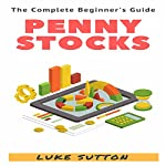 Penny Stocks: A Complete Beginner's Guide | Luke Sutton