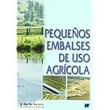 Pequeños embalses de uso agrícola