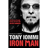 Iron Man: My Journey Through Heaven and Hell with Black Sabbathby Tony Iommi