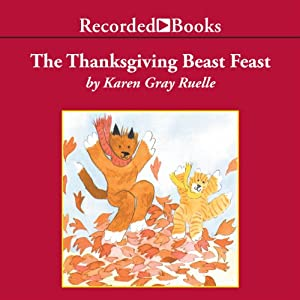 The Thanksgiving Beast Feast: A Harry & Emily Adventure | [Karen Gray Ruelle]