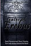 img - for Gates of Erebus: Dark Paranormal Short Stories (Anthologies by Dream Weaver Novels) (Volume 1) book / textbook / text book