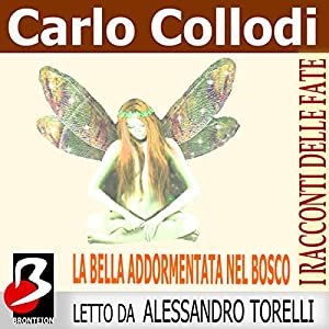 La Bella Addormentata nel Bosco [Sleeping Beauty] Audiobook