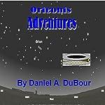 Orieonis Adventures   Daniel DuBour