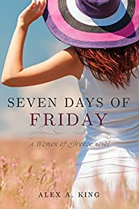 (FREE on 12/1) Seven Days Of Friday by Alex A. King - http://eBooksHabit.com