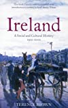 Ireland: A Social and Cultural History, 1922 to the Present (Cornell Paperbacks)