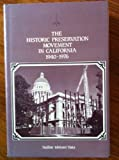 img - for The Historic Preservation Movement in California 1940-1976 by Nadine Ishitani Hata (1992-09-03) book / textbook / text book