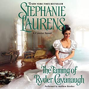 The Taming of Ryder Cavanaugh: A Cynster Novel, Book 20 | [Stephanie Laurens]