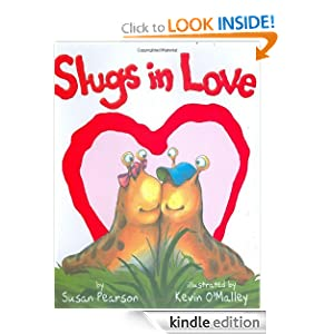 Kindle Book Bargain: Slugs in Love, by Susan Pearson, Kevin O'Malley