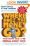 Where Does the Money Go? Rev Ed: Your Guided Tour to the Federal Budget Crisis (Guided Tour of the Economy)