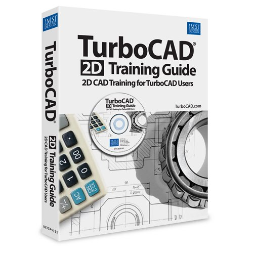 2D Training Guide & DVD for TurboCAD 19 - Learn
