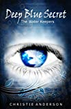 img - for Deep Blue Secret (The Water Keepers Book 1) book / textbook / text book