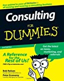 img - for by Nelson, Bob, Economy, Peter Consulting For Dummies (2008) Paperback book / textbook / text book