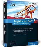 Logistik mit SAP: Die ganze Welt der SAP-Logistik in einem
