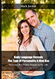 img - for Body Language Reveals The Type Of Personality A Man Has: Necessity Of A Perfect Partner In Our Life book / textbook / text book