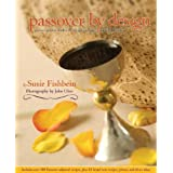 Passover by Design: Picture-Perfect Kosher by Design Recipes for the Holiday (Kosher by Design)by Susie Fishbein