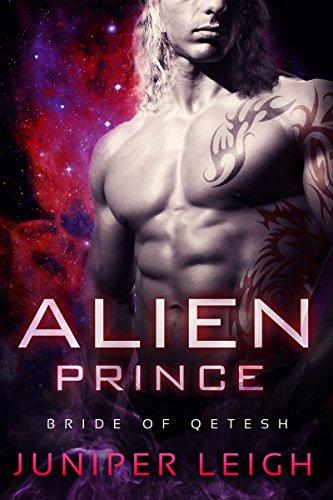 Alien Prince: (Bride of Qetesh) An Alien SciFi Romance (Juniper Space compare prices)