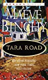 Tara Road (Oprah's Book Club)