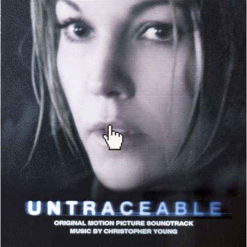 Christopher Young   Untraceable (2008) [mp3@320] preview 0