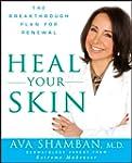 Heal Your Skin: The Breakthrough Plan...