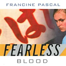 Blood : Fearless, Book 9 Audiobook by Francine Pascal Narrated by Elizabeth Evans