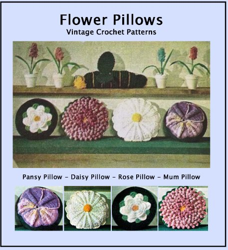 Flower Pillows - Vintage Crochet Pattern