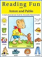 Reading Fun with Anton and Pablo - A read-aloud picture book for learning to read (for Ages 3 to 6) (English Edition)