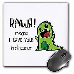 3dRose LLC 8 x 8 x 0.25 Inches Mouse Pad, Rawr Means I Love You in Dinosaur Cute Dinosaur (mp_157446_1)