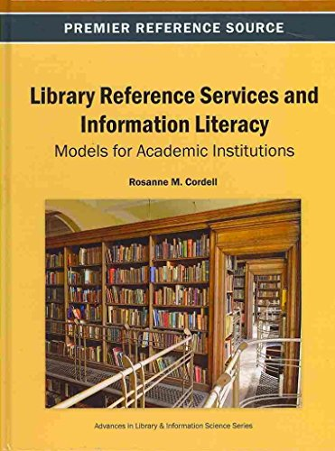 library-reference-services-and-information-literacy-models-for-academic-institutions-by-rosanne-m-co