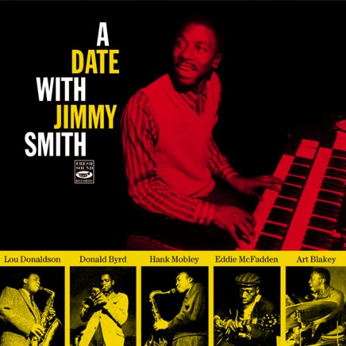 A Date with Jimmy Smith by Donald Byrd,&#32;Lou Donaldson,&#32;Hank Mobley,&#32;Jimmy Smith and Eddie McFadden