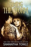Taming the Storm (The Storm Series) (English Edition)