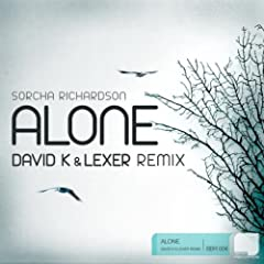 Alone (David K & Lexer Remix)