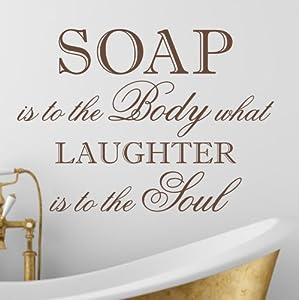 Soap is to the Body' Bathroom wall quote sticker - WA098X MEDIUM / BLACK