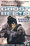 Peter Telep Tom Clancy's Ghost Recon: Choke Point