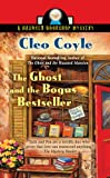 The Ghost and the Bogus Bestseller (Haunted Bookshop Mystery) (0425237451) by Cleo Coyle