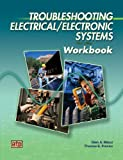 Troubleshooting Electrical/Electronic Systems - Workbook - 0826917933