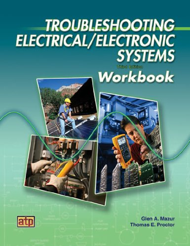 Troubleshooting Electrical/Electronic Systems - Workbook - Amer Technical Pub - AT-1793 - ISBN:0826917933