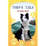 Toby's Tailsby Susan Keefe