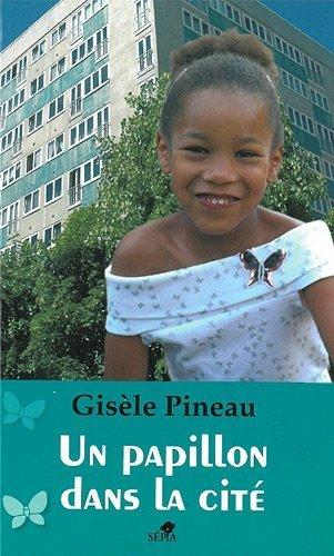 Un papillon dans la cite (French Edition) 3rd edition